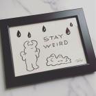 STAY WEIRD www.uamou.com